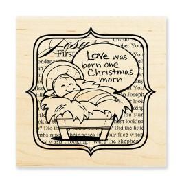 W163 Love Was Born Rubber Stamp