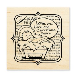 W163 Love Was Born Rubber Stamp