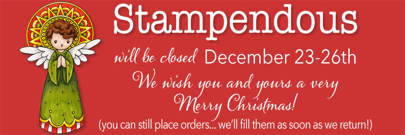 Stampendous Closed for Christmas