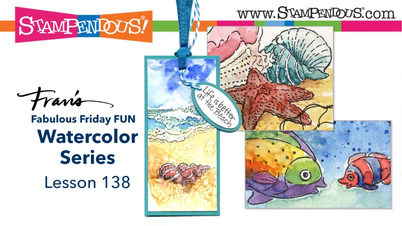 Fran's Watercolor Series Lesson 138 Video